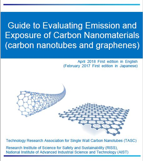 Guide to Evaluating Emission and Exposure of Carbon Nanomaterials (carbon nanotubes and graphenes)